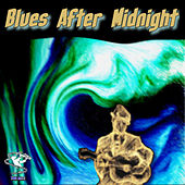 Blues After Midnight by Various Artists