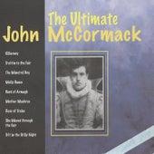The Ultimate John McCormack by John McCormack