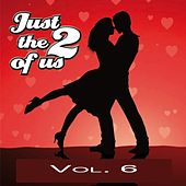 Just the Two of Us, Vol. 6 by Various Artists
