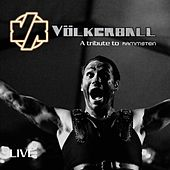 Live (A Tribute to Rammstein (Live)) by Völkerball