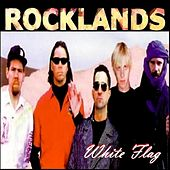 Rocklands by White Flag