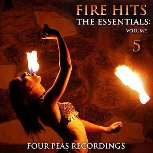 Fire Hits: The Essentials (Vol. 5) by Various Artists