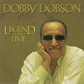 Legend In My Time by Dobby Dobson