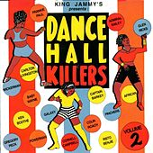 Dancehall Killers, Vol. 2 by Various Artists