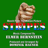 Stripes - March from the Motion Picture (feat. Dominik Hauser) - Single by Elmer Bernstein