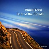 Behind the Clouds by Michael Engel