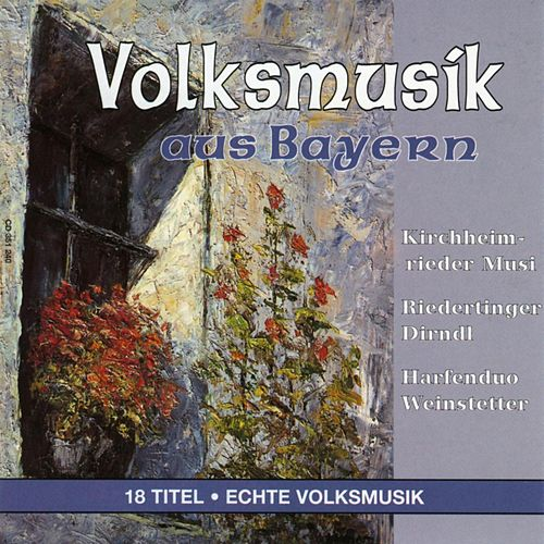 Volksmusik aus Bayern by Various Artists