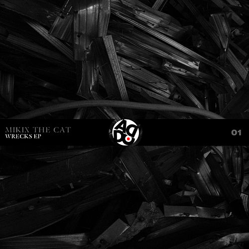 Wrecks - Ep by Mikix The Cat
