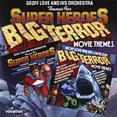 Themes For Super Heroes/Big Terror Movie Themes by Geoff Love