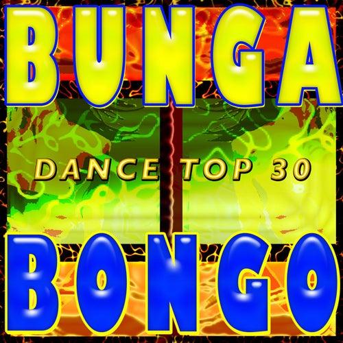 A Bunga Bongo Dance Top 30 by Various Artists