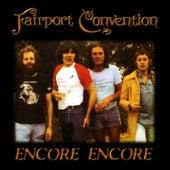 Encore Encore by Fairport Convention