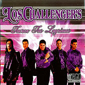 Fueron Tus Lagrimas by The Challengers