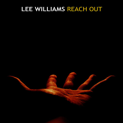 Reach Out by Lee 'Shot' Williams