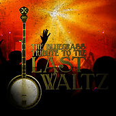 The Bluegrass Tribute to The Last Waltz by Pickin' On
