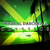 Original Dancehall Classics von Various Artists