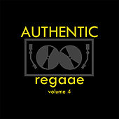 Authentic Reggae Vol 4 by Various Artists