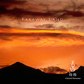 Celestial Scenery : Faraway Land, Volume 3 by Various Artists