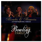 Miracles & Memories by The Bowling Family