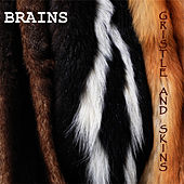 Gristle and Skins - EP by The Brains