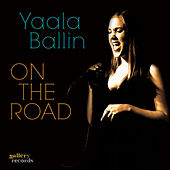 On The Road by Yaala Ballin