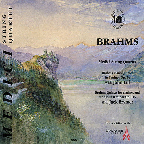 Brahms: Piano Quintet in F Minor & Quintet for Clarinet and Strings in B Minor by Medici String Quartet