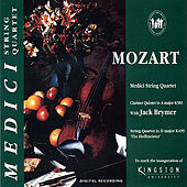 Mozart: Clarinet Quinter in A Major and String Quartet in D Major by Medici String Quartet
