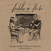 Fiddle and Flute : Irish Traditional Music by Natalie Padilla