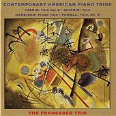 Imbrie / Shifrin / Harbison / Powell: Piano Trios by Francesco Trio