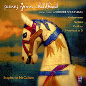 Scenes from Childhood by Stephanie McCallum