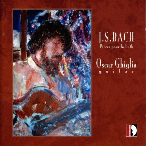 Bach: Pièces pour la luth by Oscar Ghiglia
