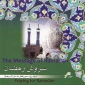Soroush-E-Ramazan (The Message Of Ramadan)-Islamic Religous prays by Mohammadreza Shajarian