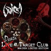 Death @ Target Club (Wacken Limited Edition) by Golem