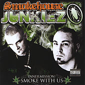 Inner Mission: Smoke With Us by Smokehouse Junkiez