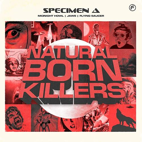 Natural Born Killers EP by Specimen A