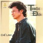 Thoi Doi by Che Linh