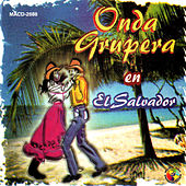 Onda Grupera En El Salvador by Various Artists