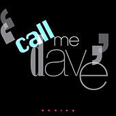Call Me Dave by Harley