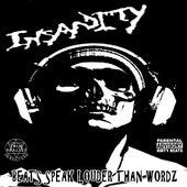 Beats Speak Louder Than Wordz by Insanity