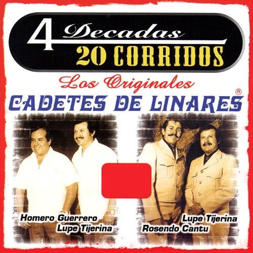 4 Decadas - 20 Corridos by Los Cadetes De Linares
