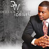 Derrick Wright & Driven by Derrick Wright