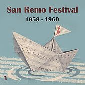 The Italian Song  / San Remo Festival, Volume 3 (1959 - 1960) by Various Artists