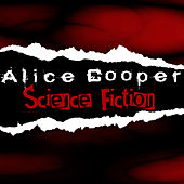 Science Fiction by Alice Cooper
