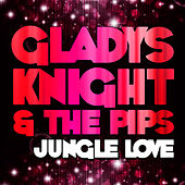Jungle Love by Gladys Knight