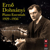 Piano Essentials 1929-1956 by Erno Dohnanyi