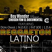 Reggaeton Latino (feat. Nore, Fat Joe & Lda) - Single by Don Omar