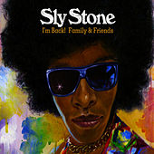 I'm Back! Family & Friends by Sly Stone