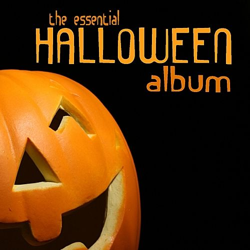 The Essential Halloween Album by Various Artists