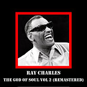 The God Of Soul Vol 2 (Remastered) by Ray Charles