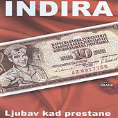 Ljubav Kad Prestane by Indira Radic