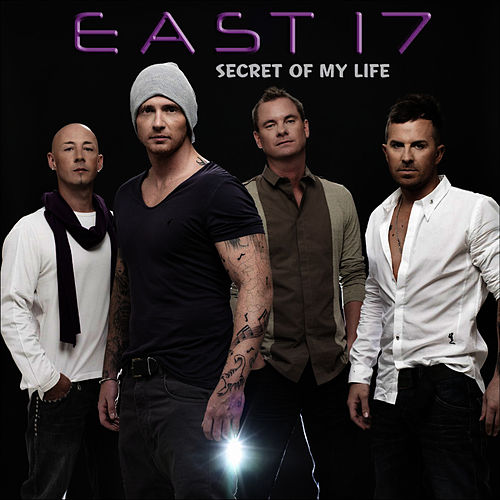 Secret of My Life - Single by East 17